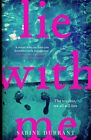 Lie With Me: the gripping Richard & Judy bestselle