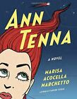 Ann Tenna: A novel