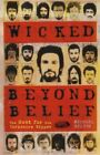 Wicked Beyond Belief: The Hunt for the Yorkshire ... by Bilton, Michael Hardback