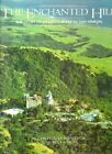 The enchanted hill: The story of Hearst Castle at