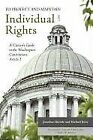 To Protect and Maintain Individual Rights: A Citiz