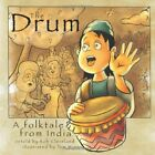 The Drum: A Folktale from India (Welcome to Story Cove) Book The Fast Free