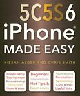 iPhone 5C, 5S and 6 Made Easy by Smith, Chris Book The Fast Free Shipping