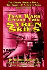 Tsar Wars Episode Two: Syren of the Skies by George Griffith 1930658176 The Fast