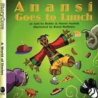 Anansi Goes to Lunch (Welcome to Story Cove) by Norfolk, Sherry Book The Fast