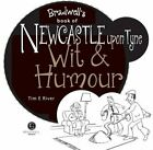Newcastle Upon Tyne Wit & Humour (Wit and Humour) by River, E. Tim Book The Fast