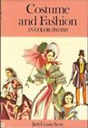 Costume and Fashion in Colour 1760-1920 by Cassin-Scott, Jack Hardback Book The