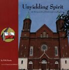 Unyielding Spirit: The History of the Polish peopl