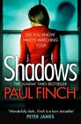 Shadows: The gripping new crime thriller from the #1 bestselle... by Finch, Paul