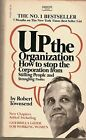 B000JZ2MXO Up the Organization; How to Stop the Corporation From Stifling Peopl