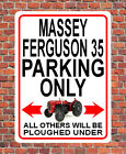 MASSEY FERGUSON 35 PARKING ONLY Metal SIGN / NOTICE gift plaque classic tractor