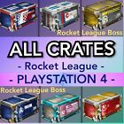 same day saturday delivery - ALL Rocket League Crates! - Playstation 4 PS4 - Rocket League -Same Day Delivery