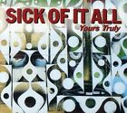 Yours Truly - Sick Of It All (CD New)