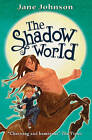 Shadow World by Jane Johnson (Paperback)