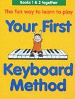 Your First Keyboard Method Omnibus Edition. Sheet Music for Keyboar... Paperback