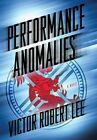 Performance Anomalies by Lee, Victor Robert Book The Fast Free Shipping