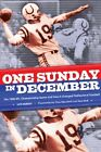 One Sunday in December: The 1958 NFL Championship Game and How It Changed Profe