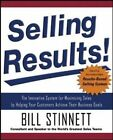 Selling Results!: The Innovative System for Maximi... by Stinnett, Bill Hardback