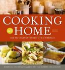 Cooking at Home with the Culinary Institute of America, Revised Edition, The Cul