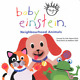 Neighbourhood Animals (Baby Einstein), Marilyn Singer, Used; Good Book