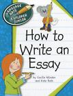 How to Write an Essay by Kate Roth and Cecilia Minden (2012, Paperback)