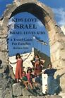 Kids Love Israel by Sofer Paperback Book The Fast Free Shipping
