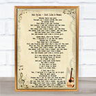 Bob Dylan Just Like A Woman Song Lyric Quote Print