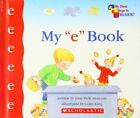 "My ""e"" Book (My First Steps to Reading) Book The Fast Free Shipping"