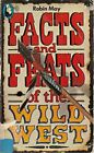 Facts and Feats of the Wild West (Beaver Books) by May, Robin Paperback Book The