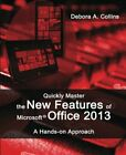 Quickly Master the New Features of Microsoft Office 201... by Collins, Debora A.