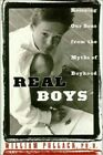 Real Boys: Rescuing Our Sons from the Myths of ... by Pollack, William. Hardback