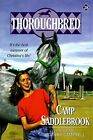 Camp Saddlebrook (Thoroughbred) by Campbell, Joanna Paperback Book The Fast Free