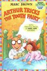 Arthur Tricks the Tooth Fairy (Step Into Reading Sticker... by Brown, Marc Tolon