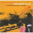 NEW! - The Body Blow - CD - Ewan Maccoll/Charles Parker/Peggy Seeger - Free Ship
