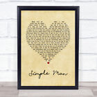 Simple Man Vintage Heart Song Lyric Quote Print
