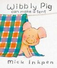 Wibbly Pig Can Make a Tent (Wibbly Pig)