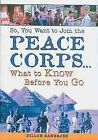 So You Want To Join The Peace (Turtleback School &amp;amp; Library Binding Edition) <br/> by Dillon Banerjee | Library Binding