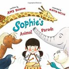 B01FIYCVDQ Sophies Animal Parade by Amy Dixon (2015-05-05)