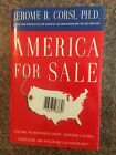 America for Sale  Book Signed 2x By Jerome R Corsi