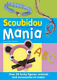 Scoubidou Mania: Over 30 Funky Figures, Animals and Accessories to Make!, Anouch