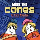 (Very Good)1910406058 Meet The Cones,Madeley, Chris,Paperback,Fisher King Publis