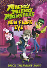 Mighty Mighty Monsters in New Fears Eve New DVD
