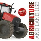 Agriculture and Land Use by Emilie Dufresne 9781786375995   Brand New