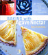 Baking with Agave Nectar: Over 100 Recipes Using Nature's Ultimate Sweetener, An