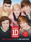 Dare to Dream: Life as One Direction (100% official) by One Direction...