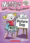 Picture Day: A Branches Book (Missy's Super Duper Royal Deluxe #1) by Nees, Susa