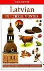 Latvian in Three Months: A Concise Course by Dumpe, D. (Paperback book, 2009)