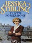 Prized possessions by Jessica Stirling (Hardback)
