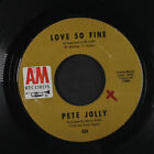 PETE JOLLY: Love So Fine / Dancing In The Streets 45 (wol) Jazz