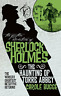 Bugge  Carole-The Further Adventures Of Sherlock Holmes - The Haunting  BOOK NEW